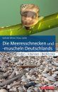Die Meeresschnecken und -Muscheln Deutschlands: Finden - Erkennen - Bestimmen [The Sea Snails and Mussels of Germany: Finding - Recognizing - Identifying]