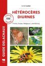 Hétérocères Diurnes: France, Belgique, Suisse, Luxembourg [Diurnal Moths: France, Belgium, Switzerland, Luxembourg]