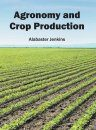 Agronomy and Crop Production