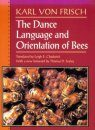 The Dance Language and Orientation of Bees
