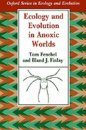 Ecology and Evolution in Anoxic Worlds