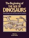 The Beginning of the Age of Dinosaurs