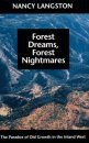 Forest Dreams, Forest Nightmares
