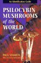 Psilocybin Mushrooms of the World