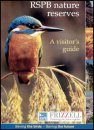 RSPB Nature Reserves: A Visitor's Guide