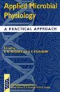 Applied Microbial Physiology: A Practical Approach