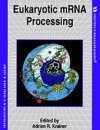 Eukaryotic mRNA Processing