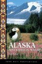 Alaska: Adventures in Nature