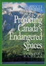 Protecting Canada's Endangered Spaces