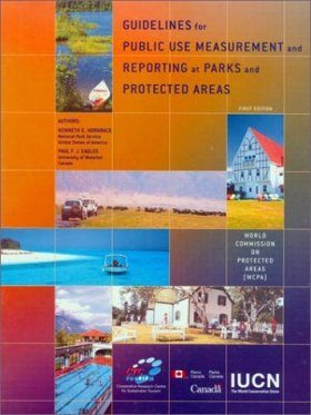 Guidelines for Public Use Measurement and Reporting at Parks and Protected Areas