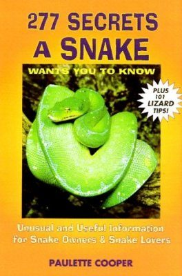 277 Secrets Your Snake and Lizard Wants You to Know