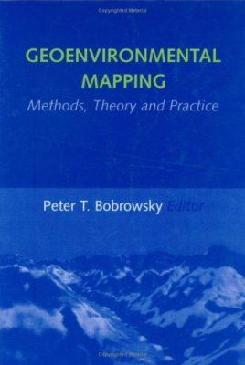 Geoenvironmental Mapping - Method, Theory and Practice