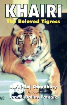 Khairi: The Beloved Tigress