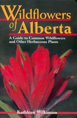 Wildflowers of Alberta