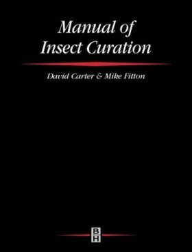 Manual of Insect Curation