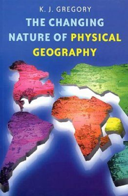 The Changing Nature of Physical Geography
