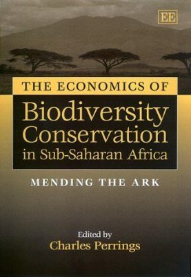 The Economics of Biodiversity Conservation in Sub-Saharan Africa