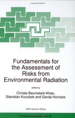 Fundamentals for the Assessment of Risks from Environmental Radiation