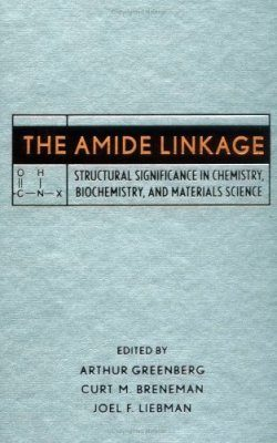 The Amide Linkage: Structure, Energetics and Applications