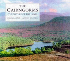 The Cairngorms: The Nature of the Land