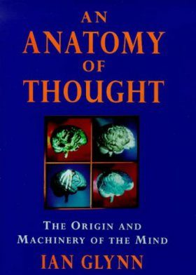 An Anatomy of Thought