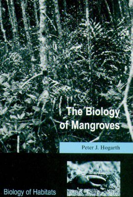 The Biology of Mangroves