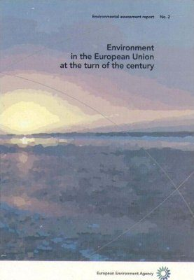 Environment in the European Union at the Turn of the Century