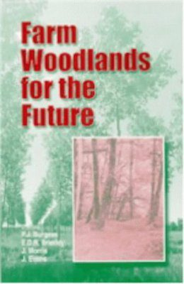 Farm Woodlands for the Future