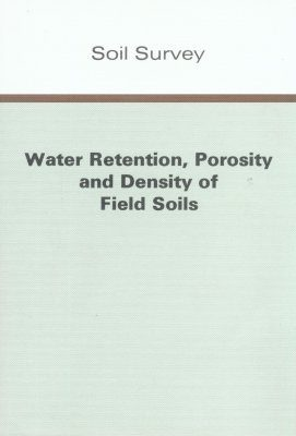 Water Retention, Porosity and Density of Field Soils