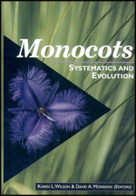 Monocots: Systematics and Evolution