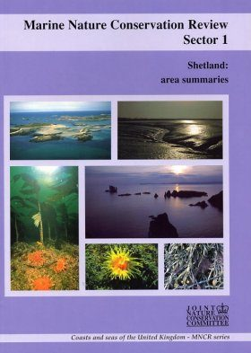 Marine Nature Conservation Review, Sector 1: Shetland: Area Summaries