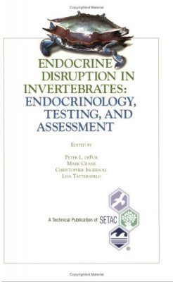 Endocrine Disruption in Invertebrates: Endocrinology, Testing and Assessment