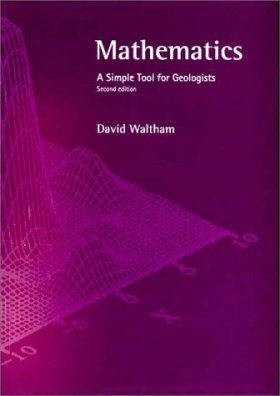 Mathematics: A Simple Tool for Geologists