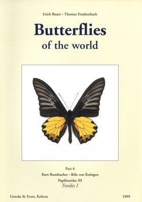 Butterflies of the World, Part 6: Papilionidae III: Troides I