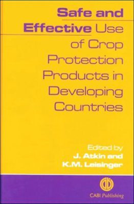 Safe and Effective Use of Crop Protection Products in Developing Countries