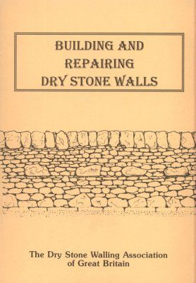 Building and Repairing Dry Stone Walls