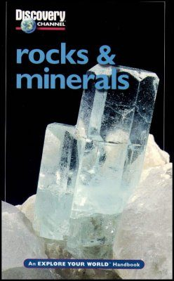Discovery Explore Your World Handbook to Rocks and Minerals