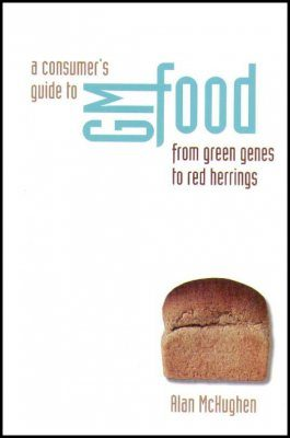 A Consumer's Guide to GM Food