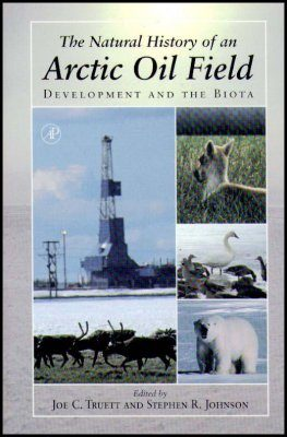 The Natural History of an Arctic Oil Field