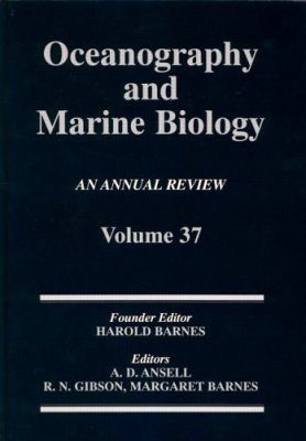 Oceanography and Marine Biology, An Annual Review: Volume 37