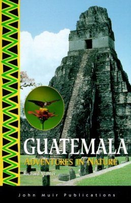 Guatemala: Adventures in Nature