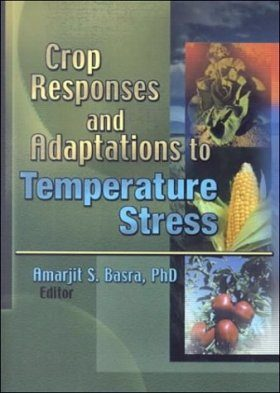 Crop Responses and Adaptations to Temperate Stress
