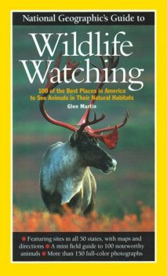 National Geographic's Guide to Wildlife Watching