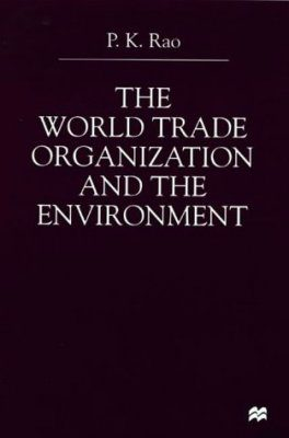 World Trade Organization and the Environment