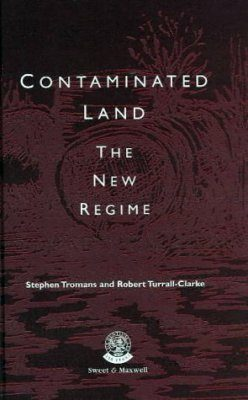 Contaminated Land: The New Regime