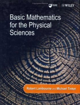 Basic Mathematics for the Physical Sciences