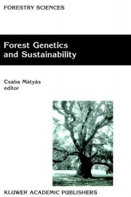 Forest Genetics and Sustainability