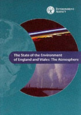State of the Environment of England and Wales: The Atmosphere