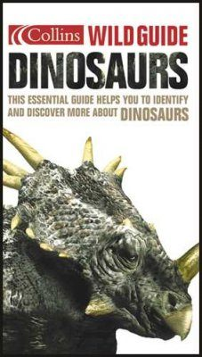 Dinosaurs: The Ultimate Guide to Prehistoric Life