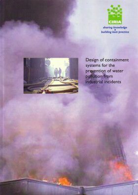 Design of Containment Systems for the Prevention of Water Pollution from Industrial Incidents